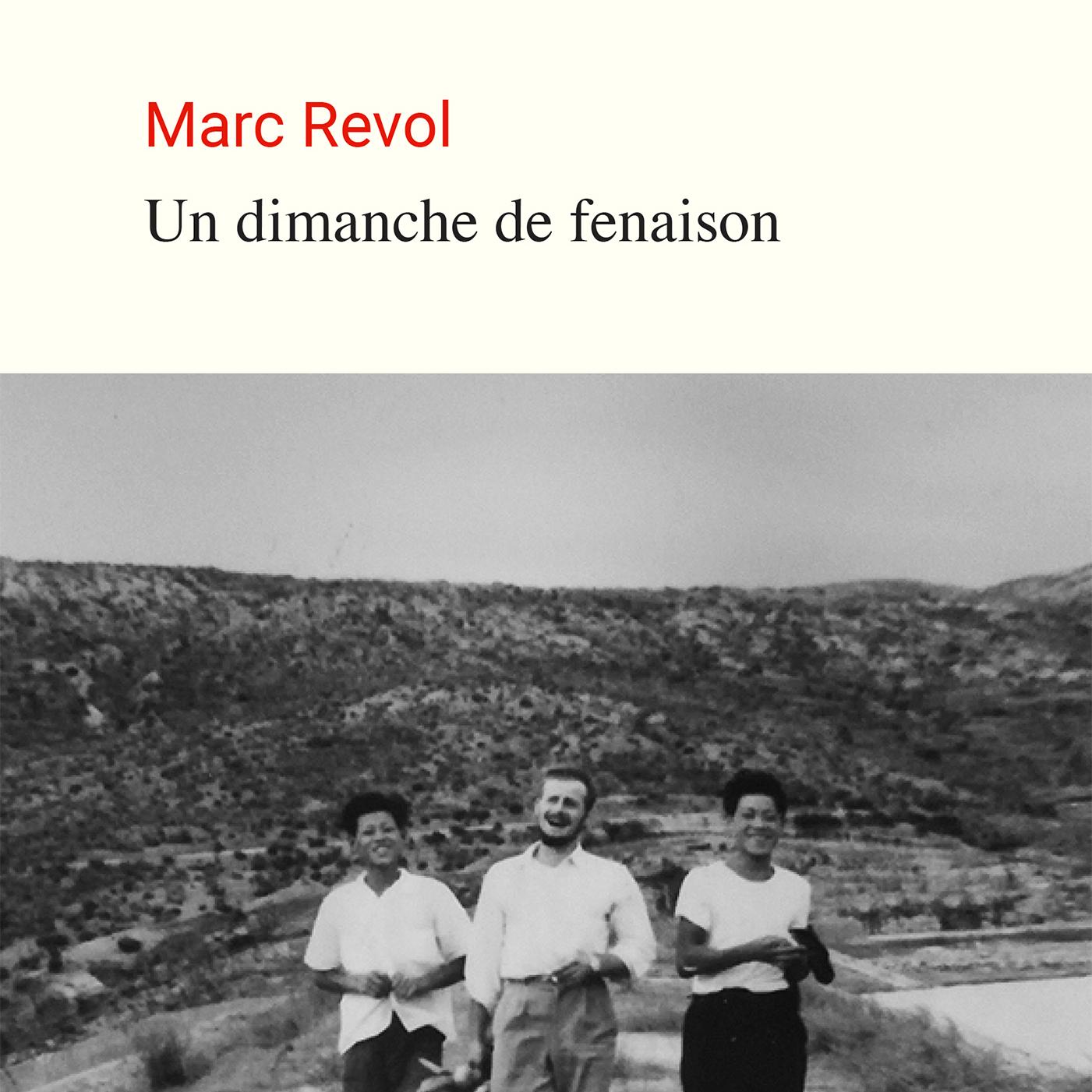 Récit Un dimanche de fenaison Marc Revol